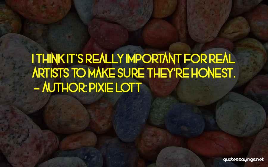 Pixie Lott Quotes 919446