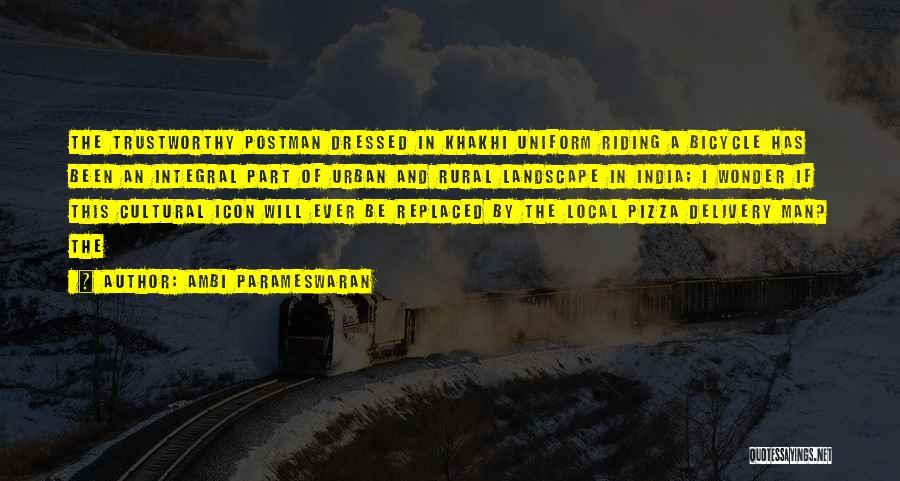 Pizza Man Quotes By Ambi Parameswaran