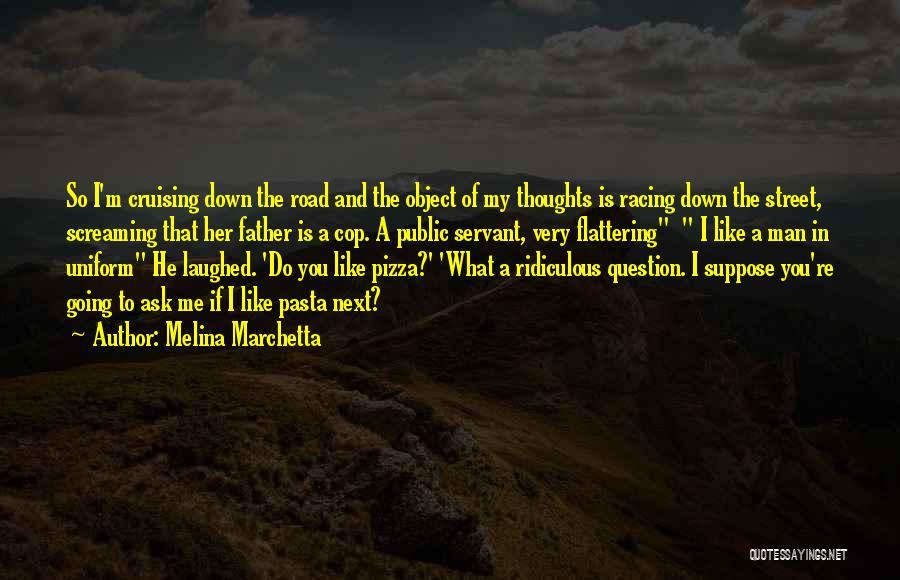 Pizza Man Quotes By Melina Marchetta