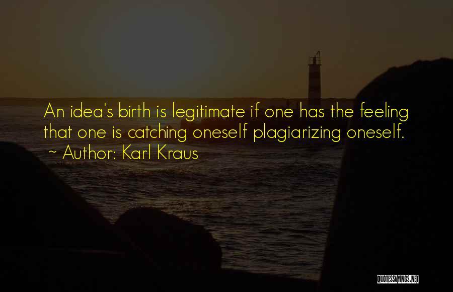 Plagiarizing Quotes By Karl Kraus