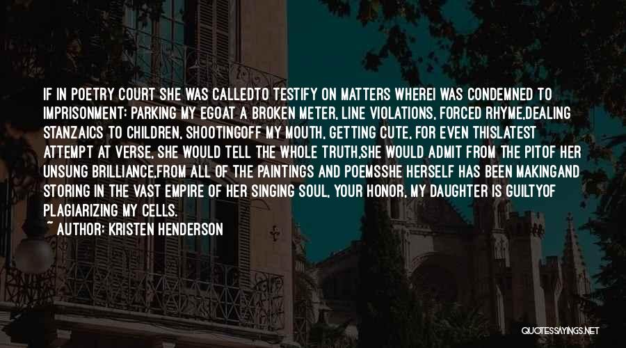 Plagiarizing Quotes By Kristen Henderson