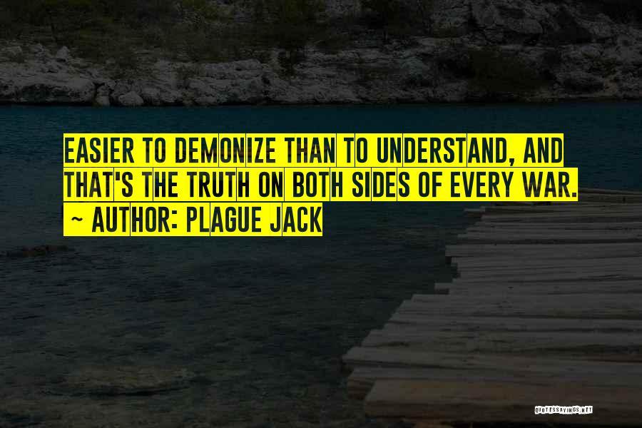 Plague Jack Quotes 1239236