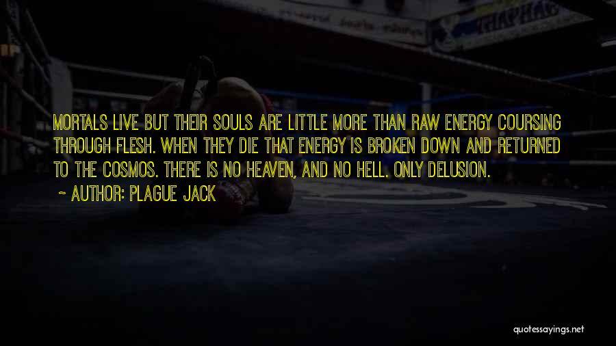 Plague Jack Quotes 899250