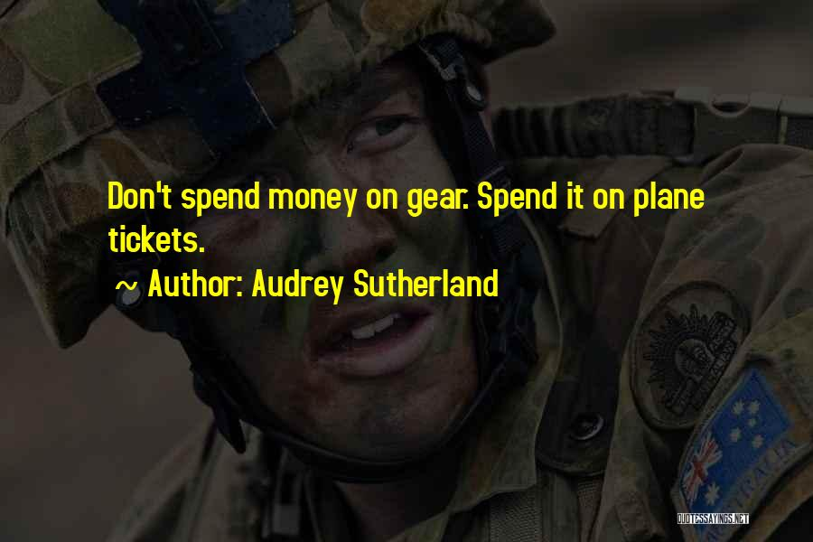 Plane Tickets Quotes By Audrey Sutherland