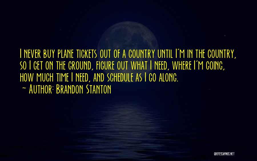 Plane Tickets Quotes By Brandon Stanton