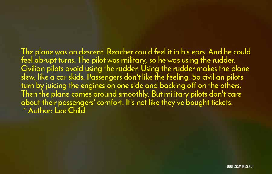 Plane Tickets Quotes By Lee Child