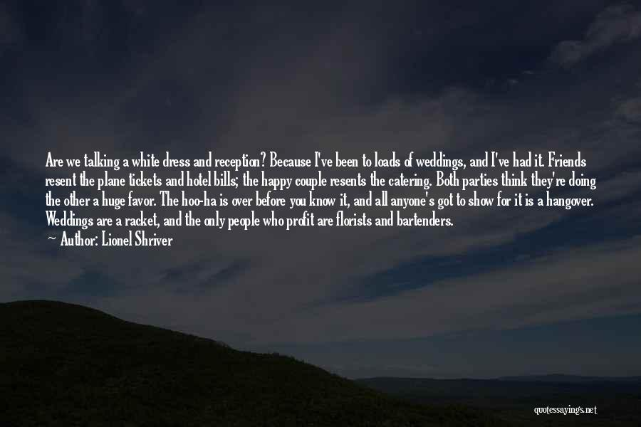 Plane Tickets Quotes By Lionel Shriver