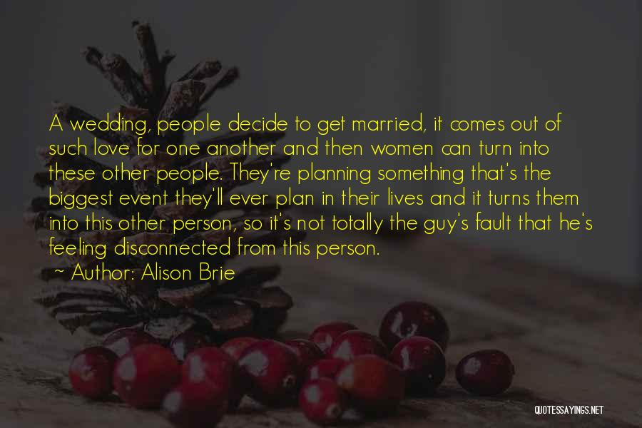 Planning An Event Quotes By Alison Brie