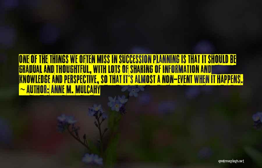 Planning An Event Quotes By Anne M. Mulcahy