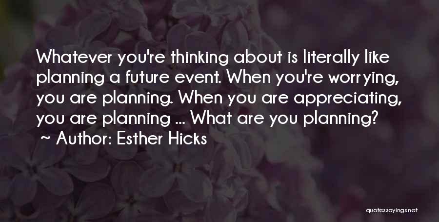 Planning An Event Quotes By Esther Hicks