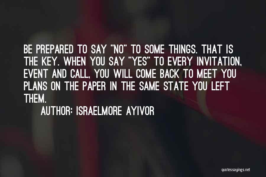Planning An Event Quotes By Israelmore Ayivor