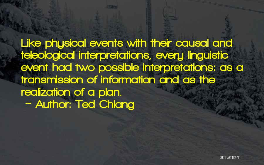 Planning An Event Quotes By Ted Chiang