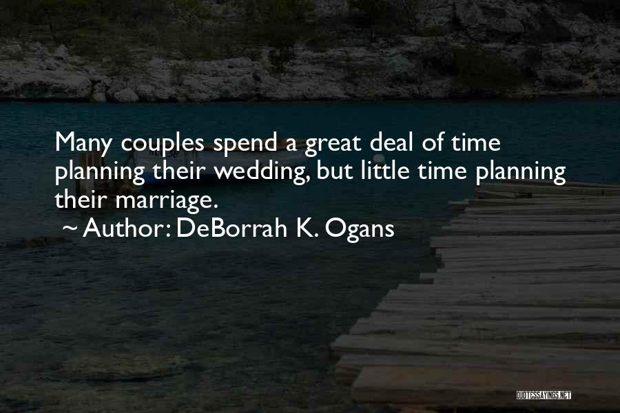 Planning For Marriage Quotes By DeBorrah K. Ogans