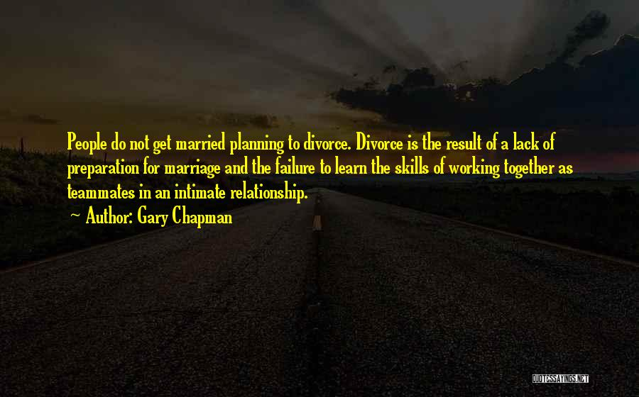 Planning For Marriage Quotes By Gary Chapman