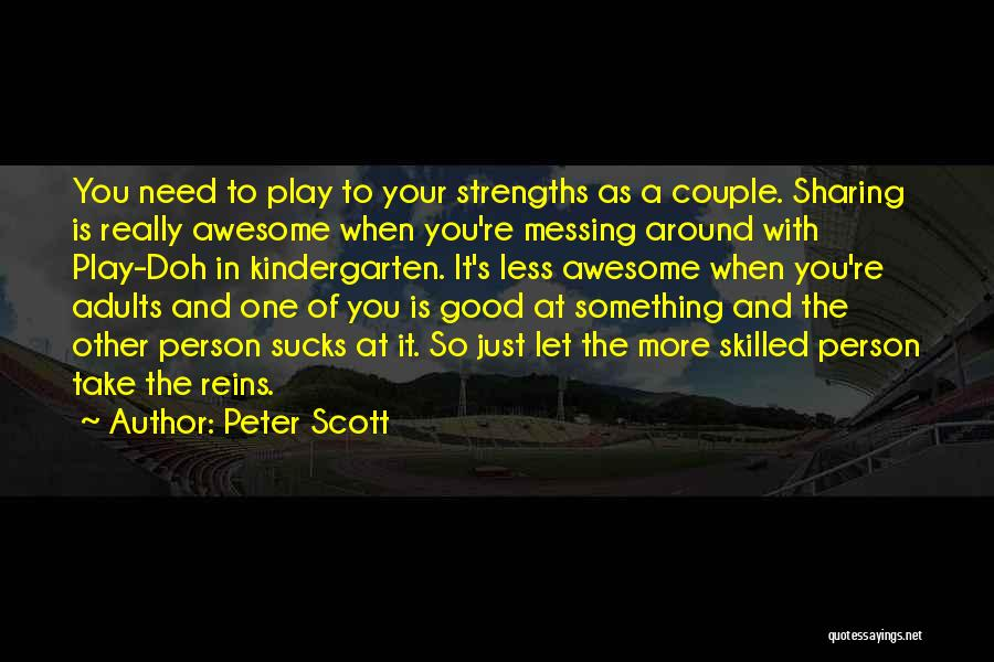 Planning For Marriage Quotes By Peter Scott