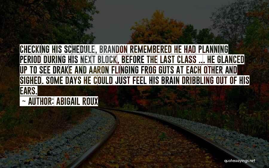 Planning Schedule Quotes By Abigail Roux