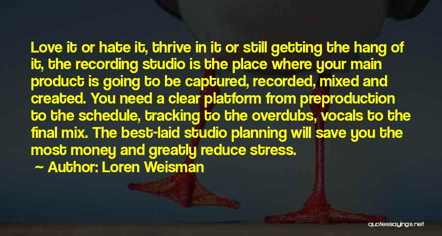 Planning Schedule Quotes By Loren Weisman