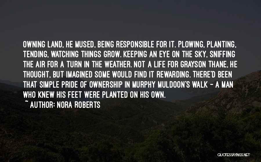 Planting Your Feet Quotes By Nora Roberts