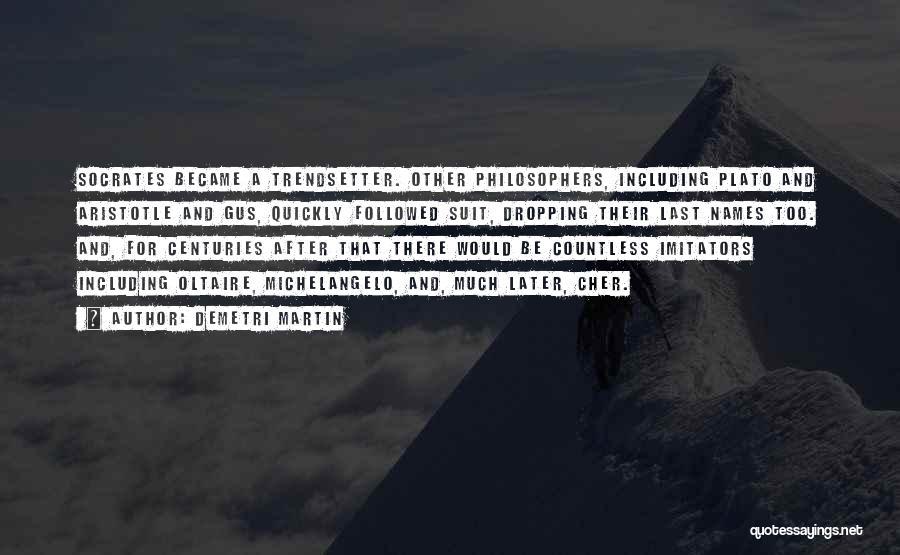 Plato Book 7 Quotes By Demetri Martin