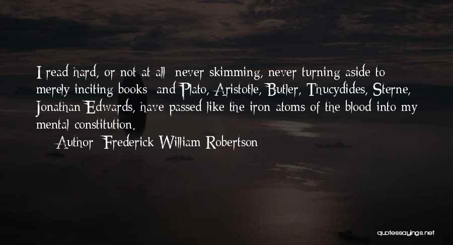 Plato Book 7 Quotes By Frederick William Robertson