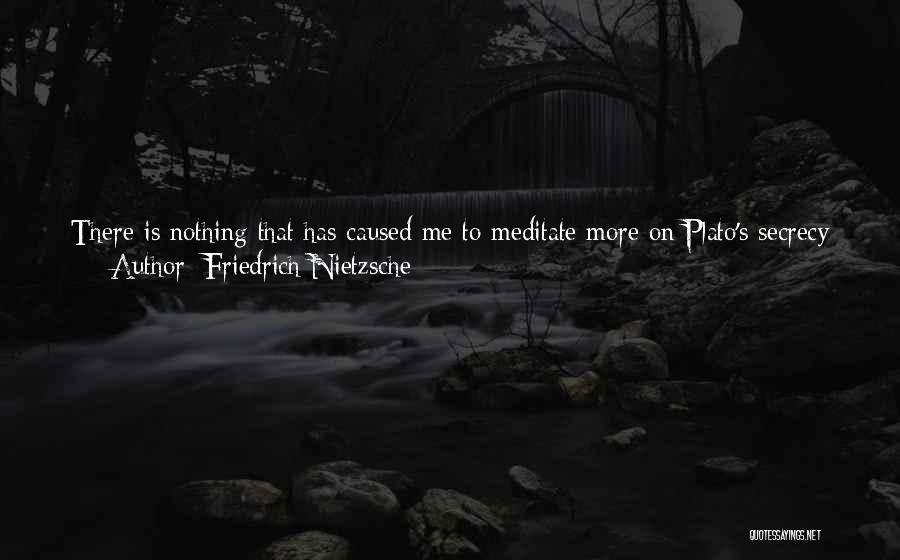 Plato Book 7 Quotes By Friedrich Nietzsche