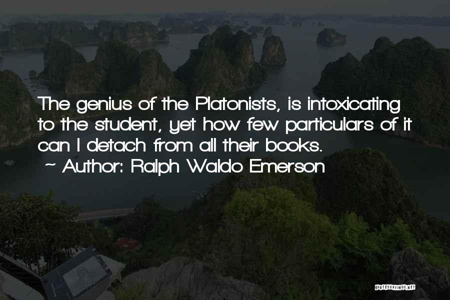 Plato Book 7 Quotes By Ralph Waldo Emerson