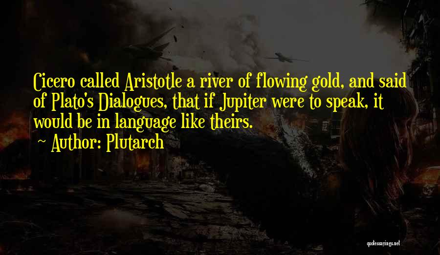 Plato Dialogues Quotes By Plutarch