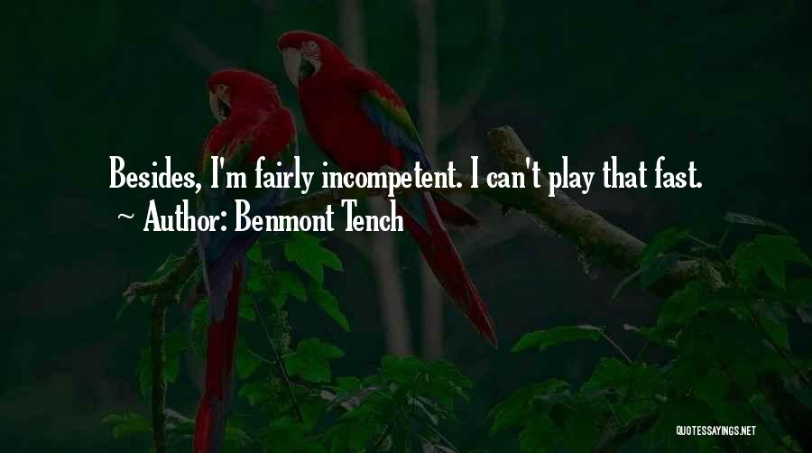 Play Fairly Quotes By Benmont Tench