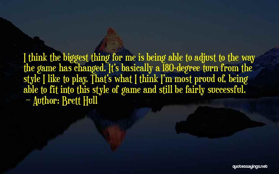 Play Fairly Quotes By Brett Hull