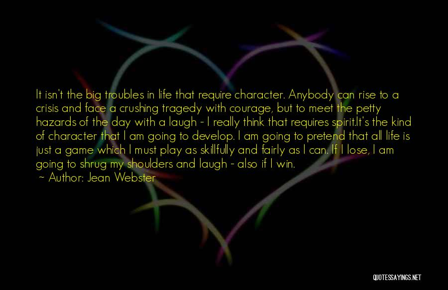 Play Fairly Quotes By Jean Webster