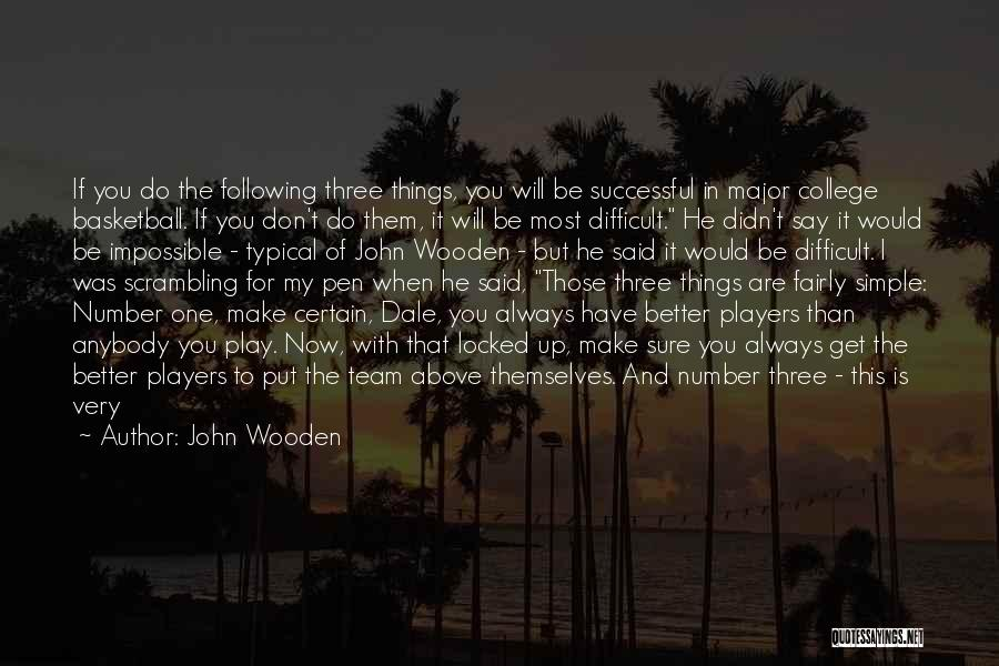 Play Fairly Quotes By John Wooden