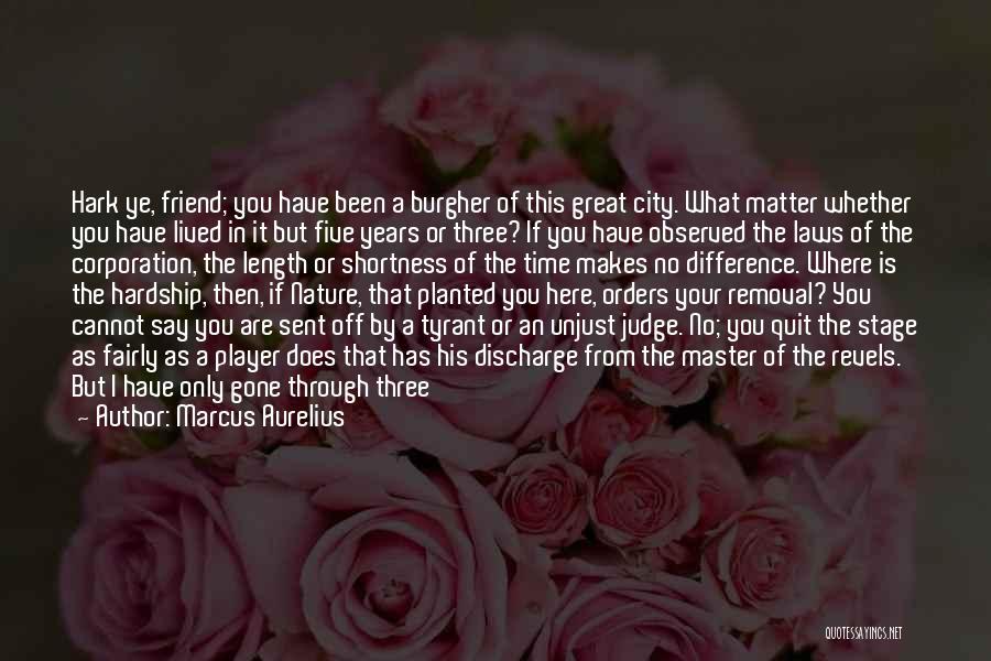Play Fairly Quotes By Marcus Aurelius