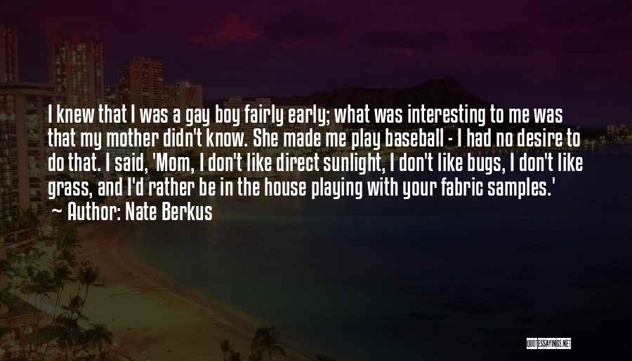 Play Fairly Quotes By Nate Berkus