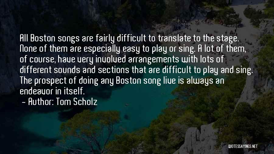 Play Fairly Quotes By Tom Scholz