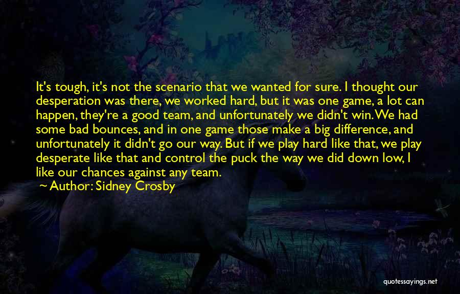 Play Hard Win Quotes By Sidney Crosby