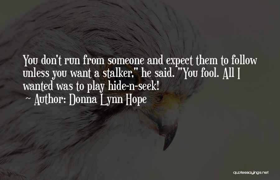 Play Mind Games Quotes By Donna Lynn Hope
