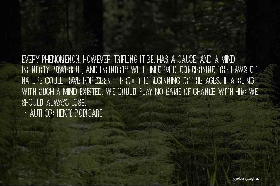 Play Mind Games Quotes By Henri Poincare