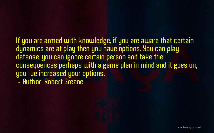 Play Mind Games Quotes By Robert Greene