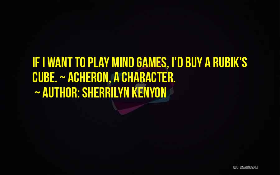 Play Mind Games Quotes By Sherrilyn Kenyon