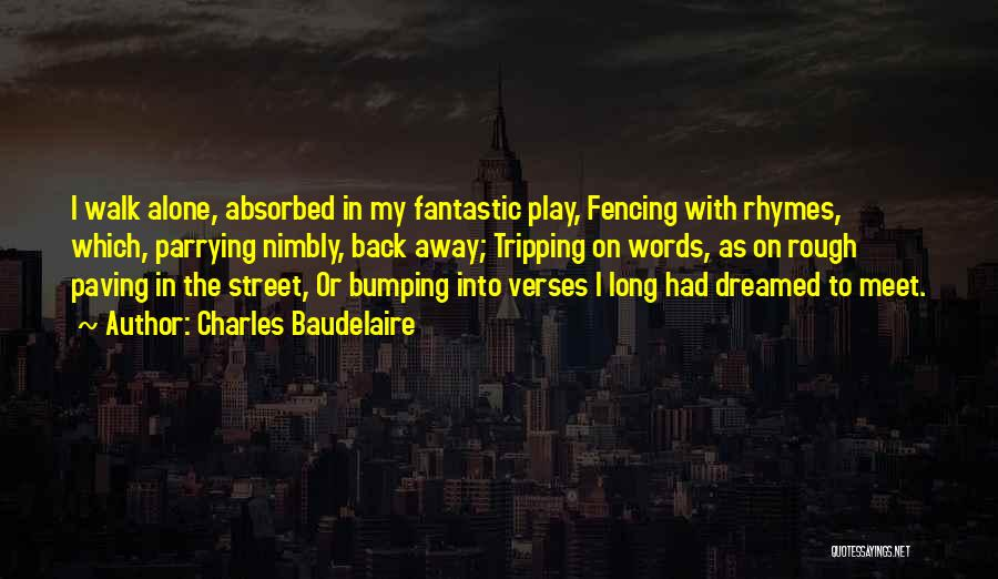 Play On Words Quotes By Charles Baudelaire