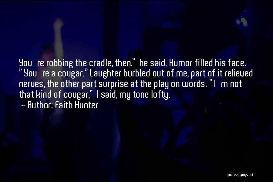 Play On Words Quotes By Faith Hunter