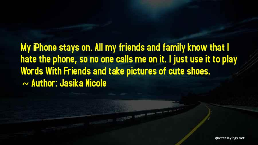Play On Words Quotes By Jasika Nicole