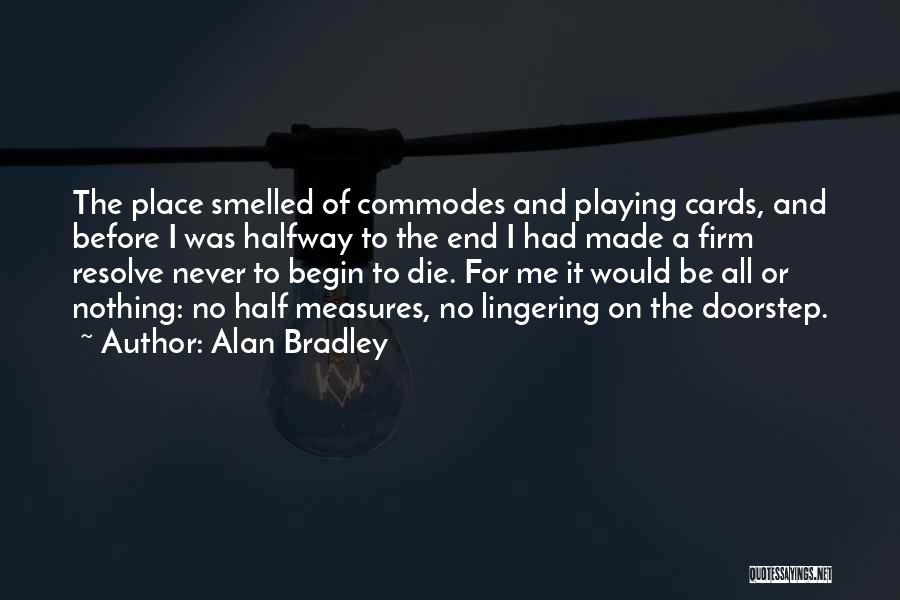 Playing Cards Quotes By Alan Bradley