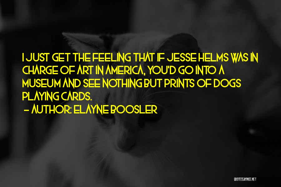 Playing Cards Quotes By Elayne Boosler