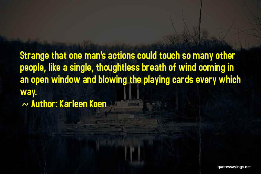 Playing Cards Quotes By Karleen Koen