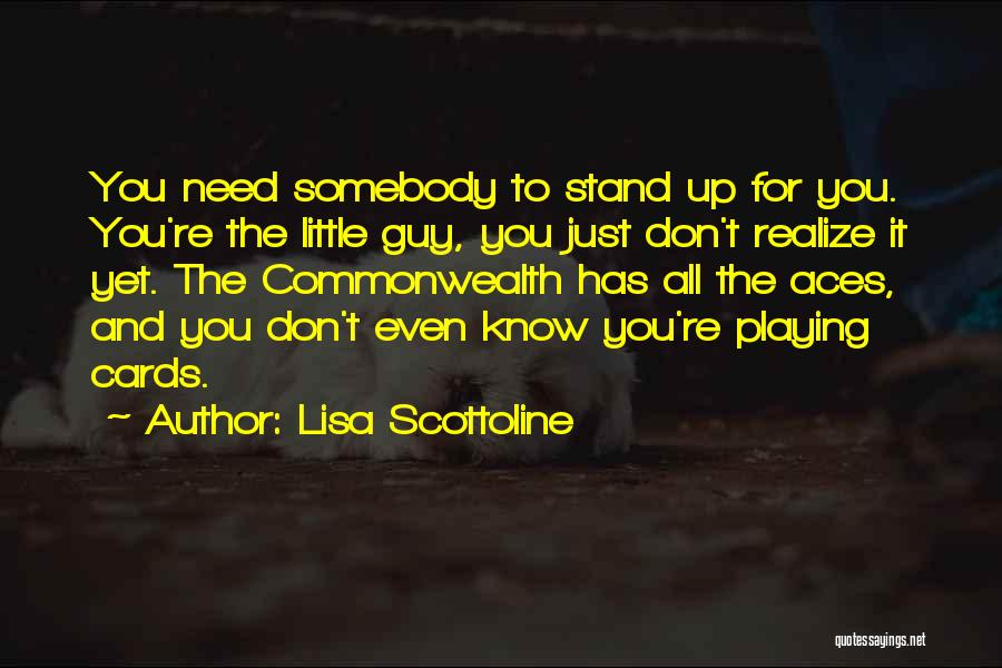Playing Cards Quotes By Lisa Scottoline