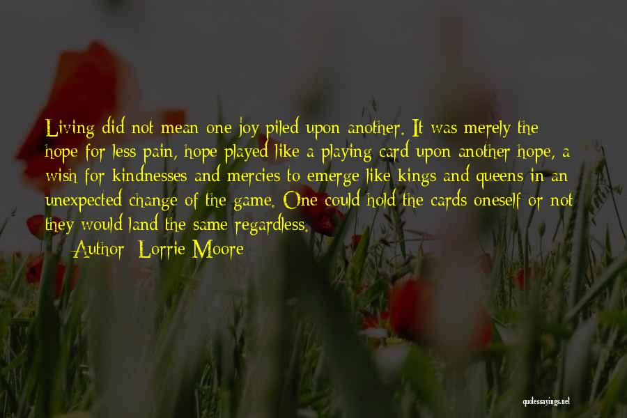 Playing Cards Quotes By Lorrie Moore