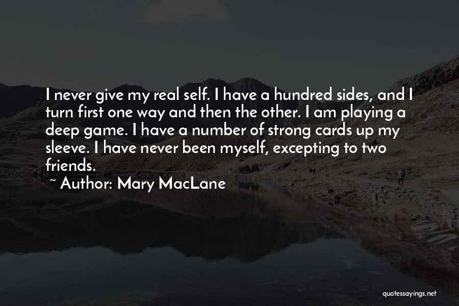 Playing Cards Quotes By Mary MacLane