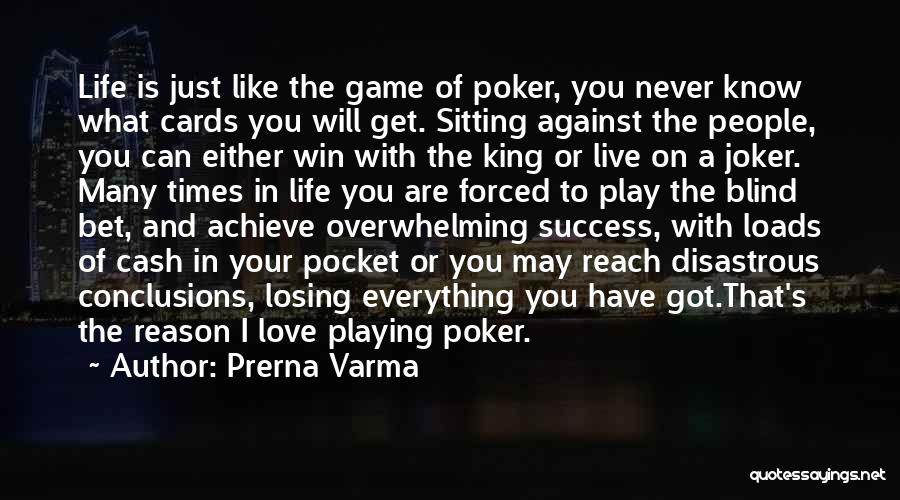 Playing Cards Quotes By Prerna Varma