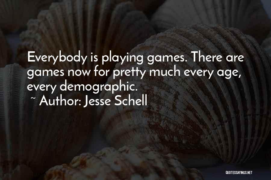 Playing Games With Someone Quotes By Jesse Schell